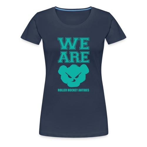 WE ARE ! - T-shirt Premium Femme