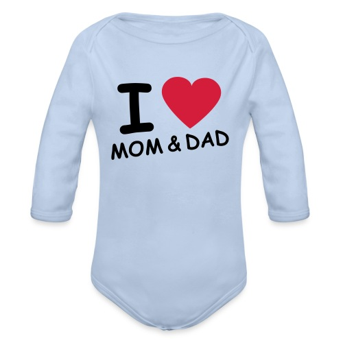 i love mom and dad - Baby bio-rompertje met lange mouwen