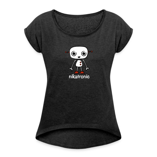 nikatronic roll sleeve - Women's T-shirt with rolled up sleeves