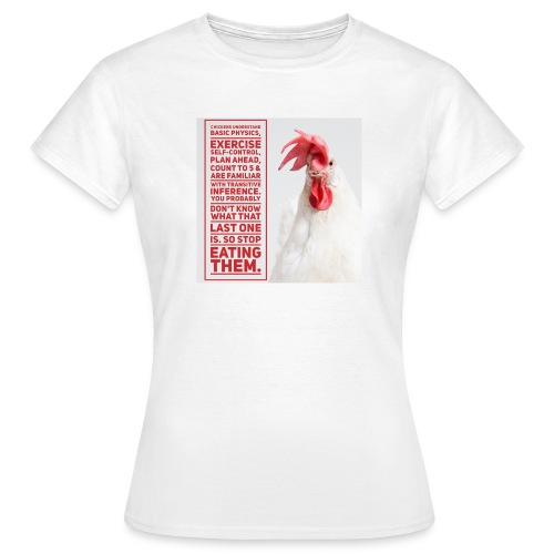 CHICKENS UNDERSTAND women's t-shirt - Women's T-Shirt