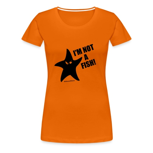 Starfish Slogan T-Shirt - Women's Premium T-Shirt