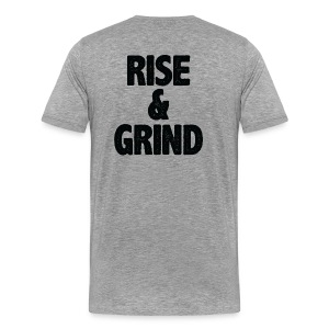 Rise & Grind | Mens tee (back print) - Men's Premium T-Shirt