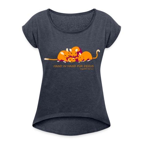 Kuschelhaufen mit Slogan - Frauen T-Shirt mit gerollten Ärmeln