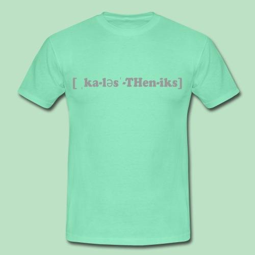 FitShirt Calisthenics - Männer T-Shirt