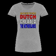 T-Shirts ~ Women's Premium T-Shirt ~ DUTCH PRIDE - create the netherlands