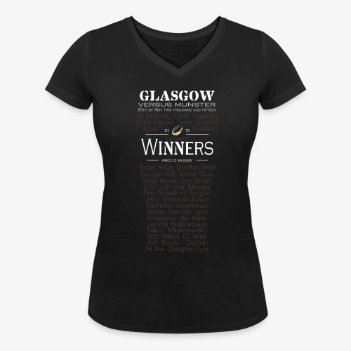 Glasgow PRO12 Winners Glass - Women's Organic V-Neck T-Shirt by Stanley & Stella