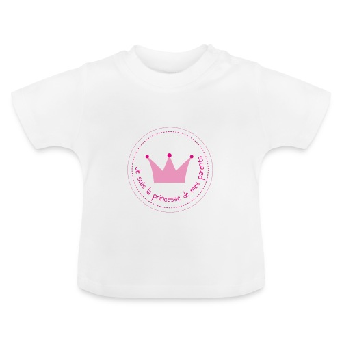 T-shirt Princesse de mes parents - T-shirt Bébé