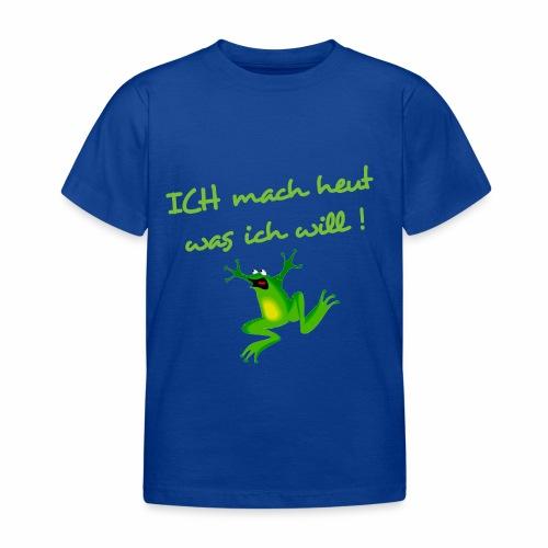 Ich  mach was ich will - Kinder T-Shirt
