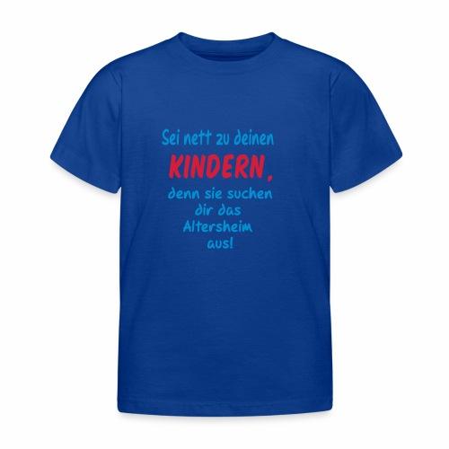 Sei Nett - Kinder T-Shirt