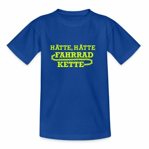 Hätte Hätte Fahrradkette - Kinder T-Shirt