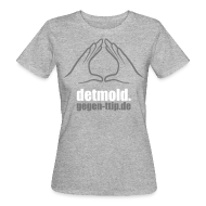 T-Shirts ~ Frauen Bio-T-Shirt ~ Detmold gegen TTIP, CETA und TiSA