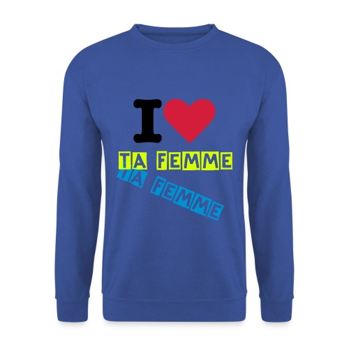 I love TA femme BASIC ONE - Sweat-shirt Homme