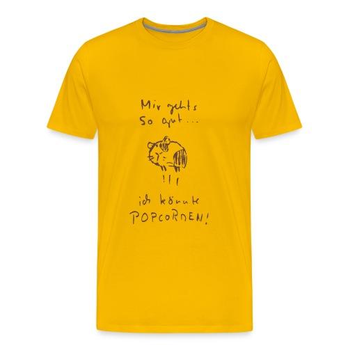 Mir gehts so gut... - Herren / gelb - Männer Premium T-Shirt