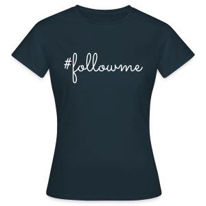 LK - #followme, V - Vrouwen T-shirt