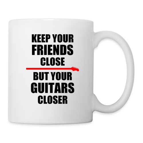 Keep Your Guitars Very Close Mug - Mug