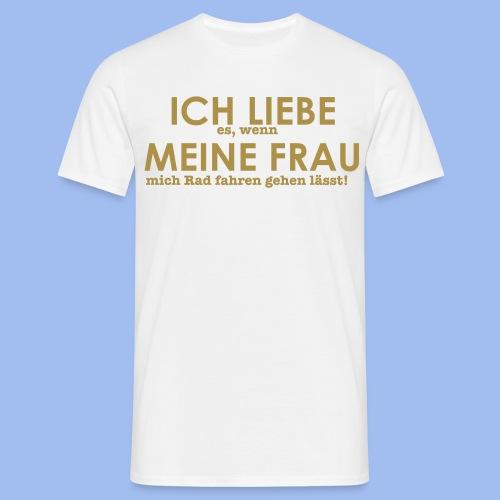SHIRT ICH LIEBE ES - Männer T-Shirt