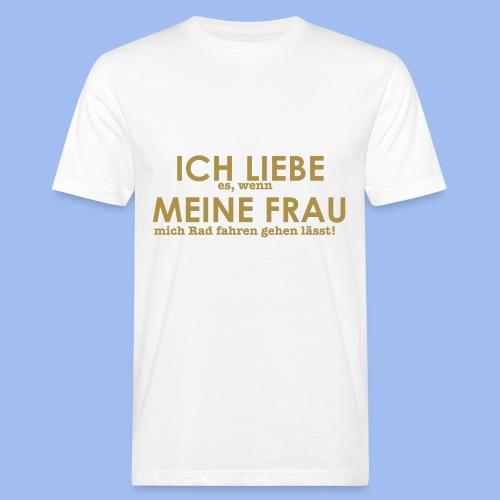 SHIRT ICH LIEBE ES - Männer Bio-T-Shirt