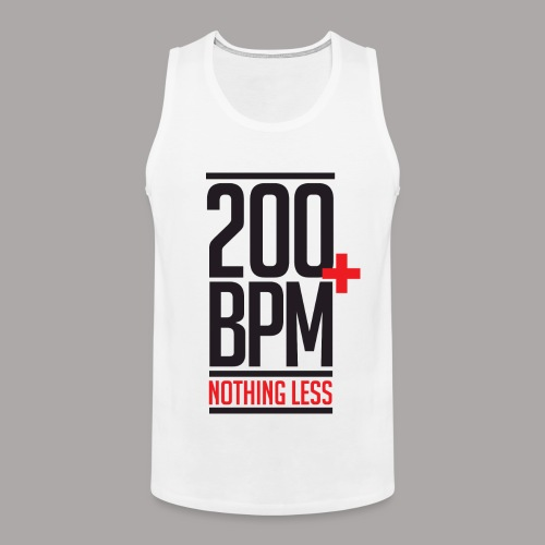 200 BPM NOTHING LESS / TANKTOP MEN #2 - Mannen Premium tank top