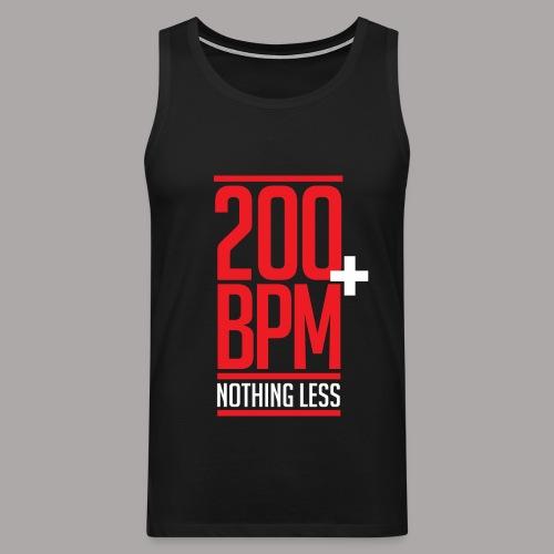 200 BPM NOTHING LESS / TANKTOP MEN #4 - Mannen Premium tank top