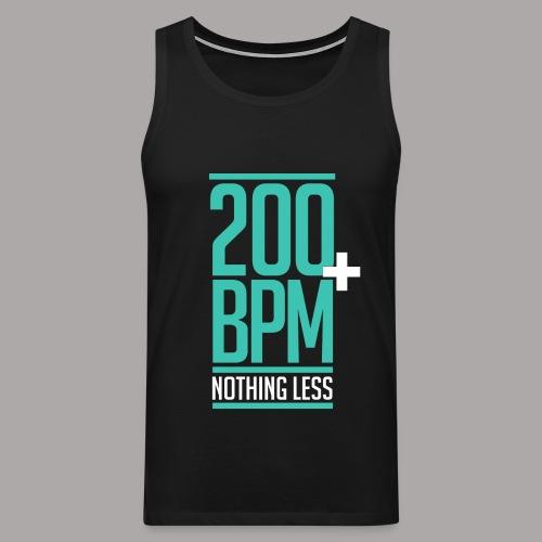 200 BPM NOTHING LESS / TANKTOP MEN #3 - Mannen Premium tank top
