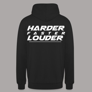 HARDER FASTER LOUDER / SWEATER MEN - Hoodie unisex