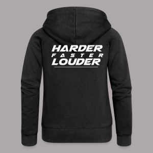 HARDER FASTER LOUDER / LUXE SWEATER LADY - Vrouwenjack met capuchon Premium