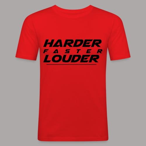 HARDER FASTER LOUDER / T-SHIRT SLIMFIT MEN #3 - slim fit T-shirt