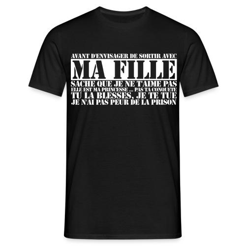 Avant d'envisager de sortir avec ma fille ... - T-shirt Homme