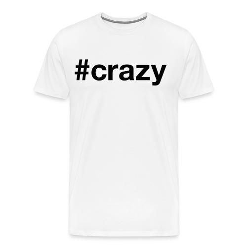 Crazy Shirt  - Männer Premium T-Shirt