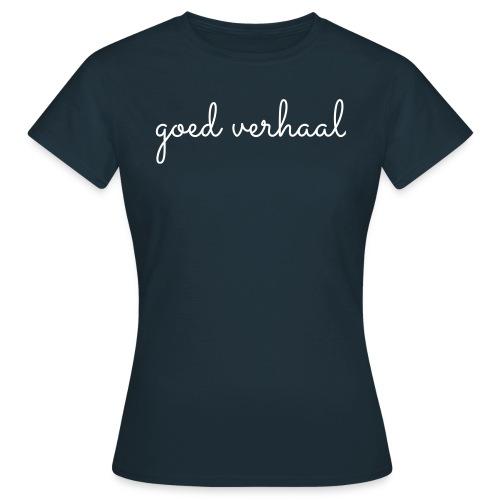 Goed verhaal, lekker kort, V - Vrouwen T-shirt