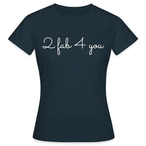 2 fab 4 you, V - Vrouwen T-shirt