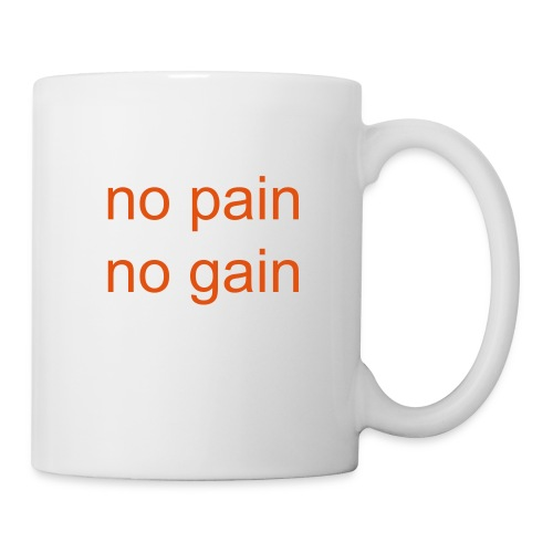 no pain no gain - Tasse