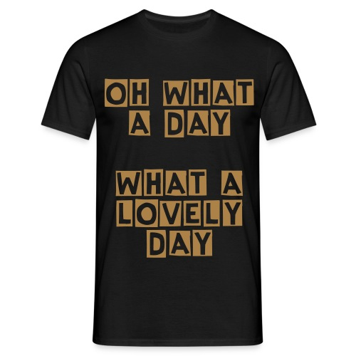 Mad Max: Fury Road - Lovely Day - Men's T-Shirt