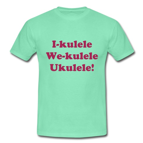 I-kulele We-kulele T-Shirt - Men's T-Shirt