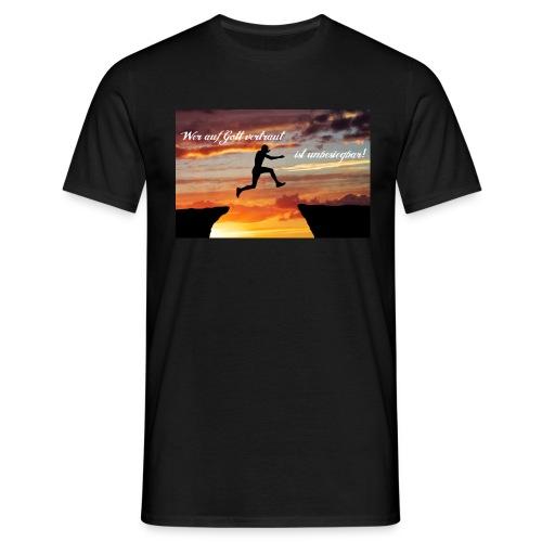 #AufGottVertrauen - Männer T-Shirt