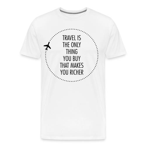 Travel Makes You Rich - Men's Premium T-Shirt