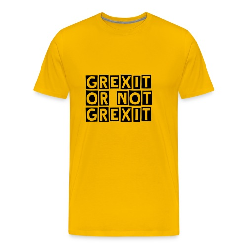 Grexit or not Grexit - Men's Premium T-Shirt