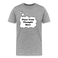 T-Shirts ~ Men's Premium T-Shirt ~ Personal Thought Bubble