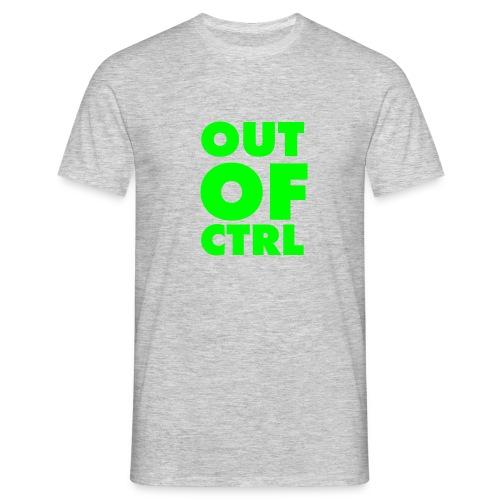 OUT OF CTRL - Männer T-Shirt