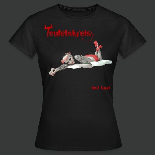 Teufelskreis - Lust Frust - Frauen T-Shirt