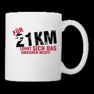 Tassen & Zubehör ~ Tasse ~ Coffee Mug: Für 21,1 km lohnt sich das Umziehen nicht