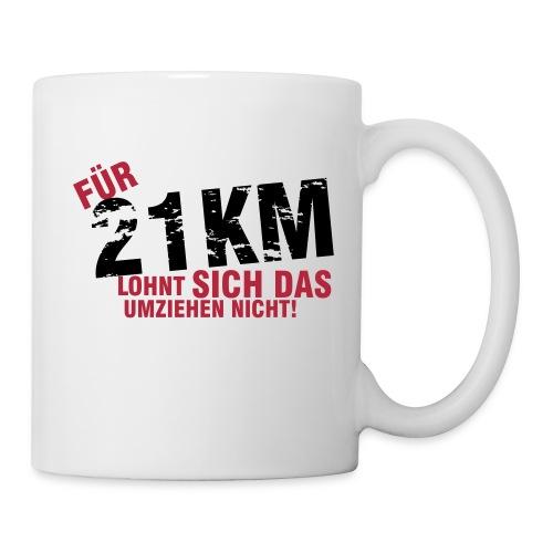 Coffee Mug: Für 21,1 km lohnt sich das Umziehen nicht - Tasse