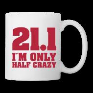 Tassen & Zubehör ~ Tasse ~ Coffee Mug: 21,1 I am only half crazy