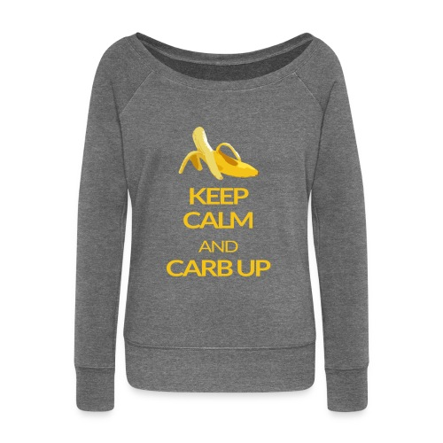 KEEP CALM and CARB UP girls - Frauen Pullover mit U-Boot-Ausschnitt von Bella