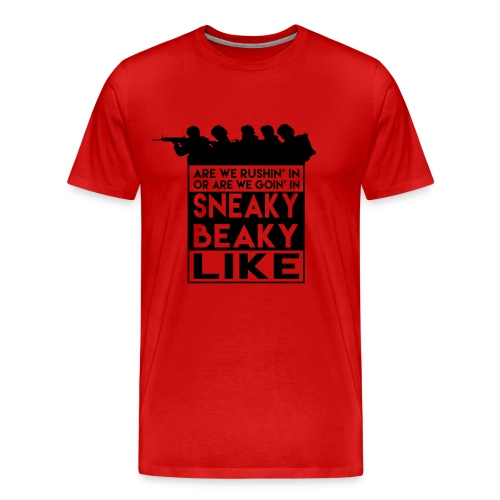 Sneaky Beaky Like - Mannen Premium T-shirt