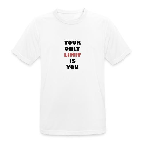 T-Shirt: Your only limit is you - Männer T-Shirt atmungsaktiv