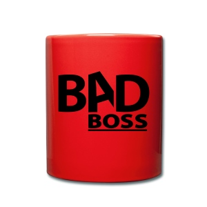 Bad Boss Tasse - Tasse einfarbig