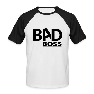Bad Boss Shirty - Männer Baseball-T-Shirt