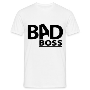 Bad Boss Shirt - Männer T-Shirt