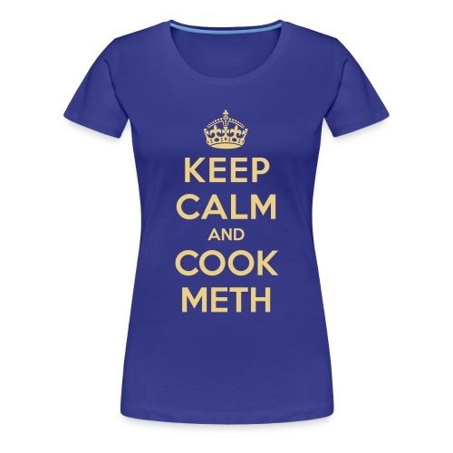 Keep calm and cook meth women - Camiseta premium mujer